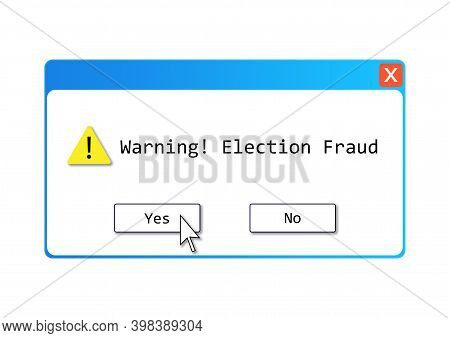 An Election Fraud Text Illustration About Those Who Do Believe The Alleged Election Controversy Rega