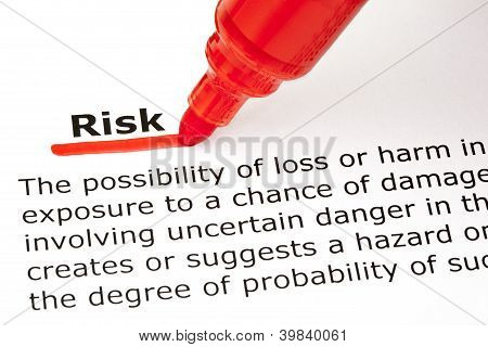 Definition of the word Risk underlined with red marker poster
