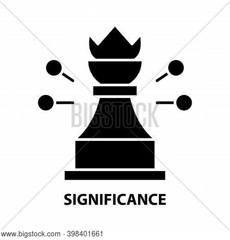 Significance Icon, Black Vector Sign With Editable Strokes, Concept Illustration