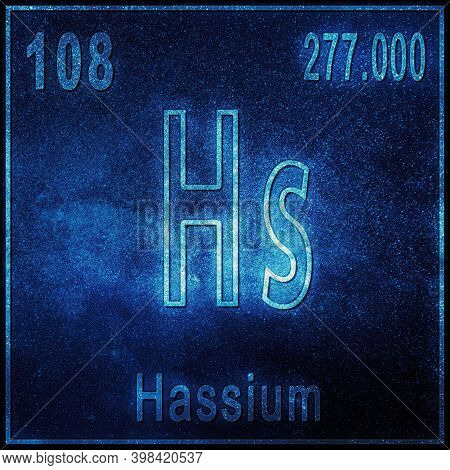 Hassium Chemical Element, Sign With Atomic Number And Atomic Weight, Periodic Table Element