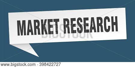 Market Research Speech Bubble. Market Research Ribbon Sign. Market Research Banner