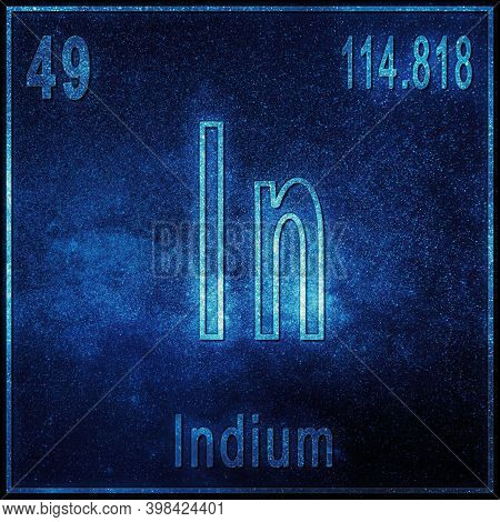 Indium Chemical Element, Sign With Atomic Number And Atomic Weight, Periodic Table Element