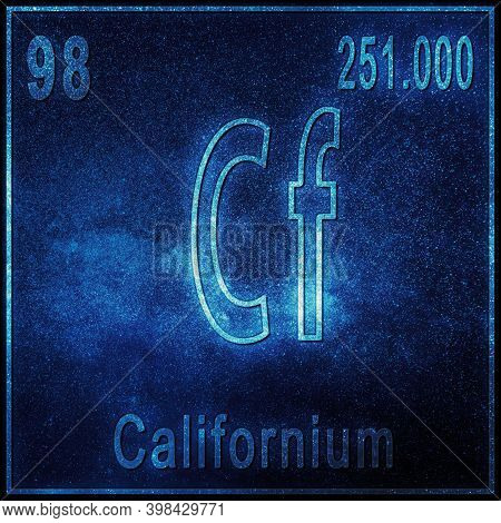 Californium Chemical Element, Sign With Atomic Number And Atomic Weight, Periodic Table Element