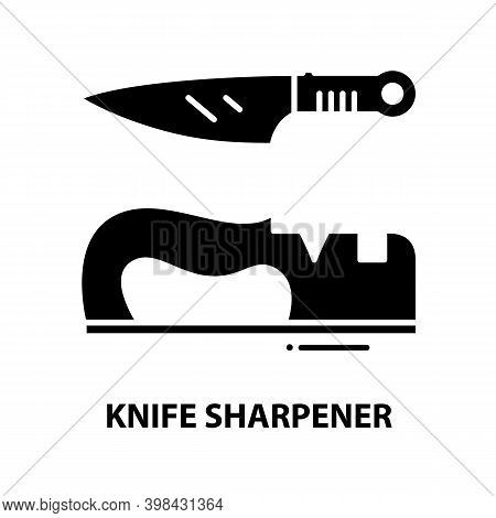 Knife Sharpener Icon, Black Vector Sign With Editable Strokes, Concept Illustration