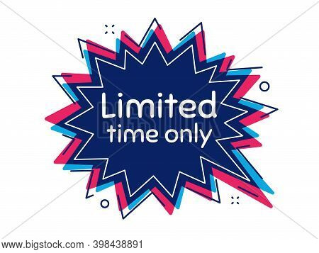 Limited Time Symbol. Thought Bubble Vector Banner. Special Offer Sign. Sale. Dialogue Or Thought Spe