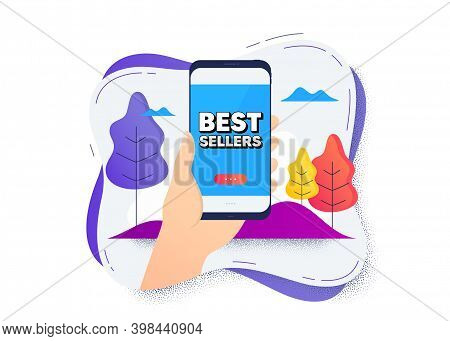 Best Sellers. Hand Hold Mobile Phone Icon. Smartphone Message. Special Offer Price Sign. Advertising