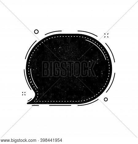Speech Bubble Icon. Grunge Distress Stamp Balloon. Chat Message Sign. Talk, Speak Symbol. Communicat