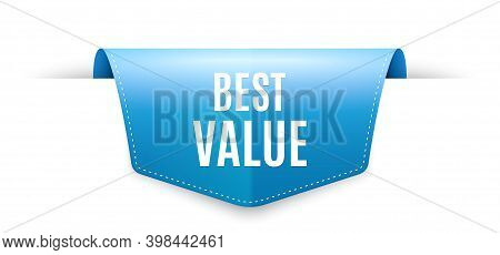 Best Value. Ribbon Label Tag. Special Offer Sale Sign. Advertising Discounts Symbol. Infographics Pr