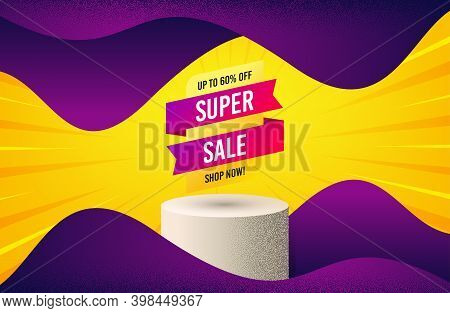 Super Sale Banner. Background With Podium Platform. Discount Sticker Shape. Coupon Tag Icon. Dotted