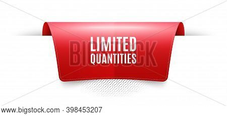 Limited Quantities Symbol. Red Ribbon Label Tag. Special Offer Sign. Sale. Infographics Price Tag Ba