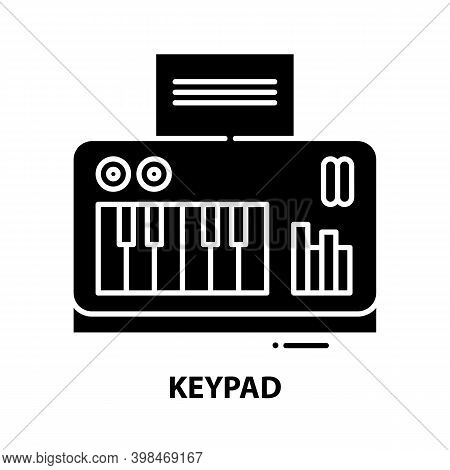 Keypad Icon, Black Vector Sign With Editable Strokes, Concept Illustration