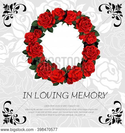 Funeral Vector Card With Red Rose Sketch Flowers Wreath. Obituary Frame With Engraved Floral Decorat