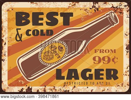 Bottle Beer Rusty Metal Plate, Brewery Production Vector Vintage Rust Tin Sign. Alcohol Drink In Gla