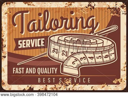 Tailor Shop Metal Plate Rusty, Sewing Atelier And Dressmaking Salon, Vector Retro Poster. Tailoring