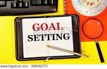 Goal-setting. Text Label In The Planning Notepad. Long-term Vision, Project, Development Of A Method