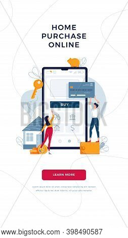 Home Purchase Online Banner. Borrowers Buy A New House, Touching The Button On Phone, Paying By Cred
