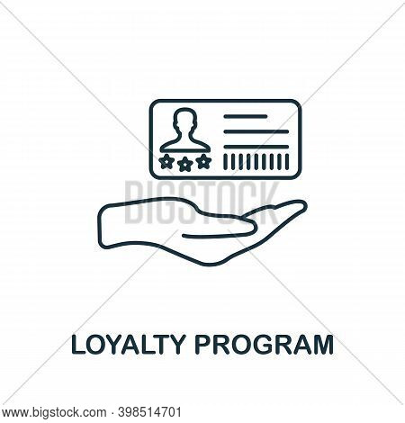 Loyalty Program Icon. Line Style Element From Loyalty Program Collection. Thin Loyalty Program Icon