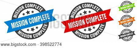 Mission Complete Stamp. Mission Complete Round Ribbon Sticker. Tag