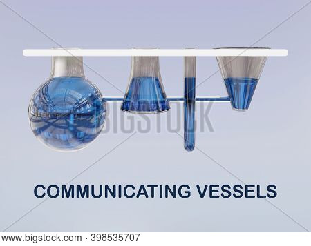 3d Illustration Of Communicating Vessels Concept Script With Four Interconnected Glass Vessels Conta
