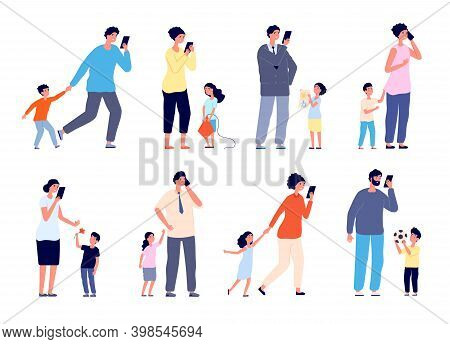 Busy Parents. Social Stress, Children Need Mother Father Care. Frustration, Cartoon Adults Have Gadg