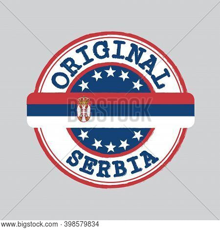 Vector Stamp Of Original Logo And Tying In The Middle With Serbian Flag. Grunge Rubber Texture Stamp