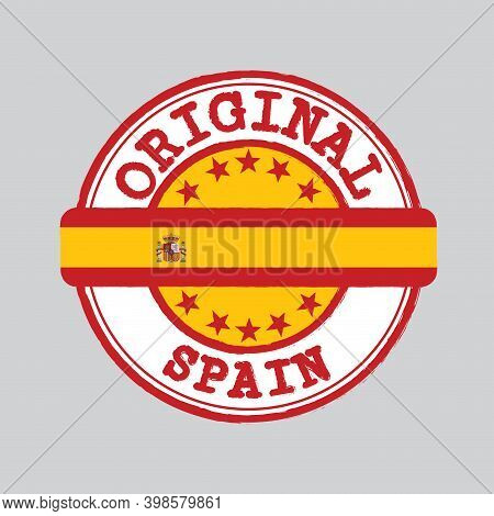 Vector Stamp Of Original Logo And Tying In The Middle With Spanish Flag. Grunge Rubber Texture Stamp