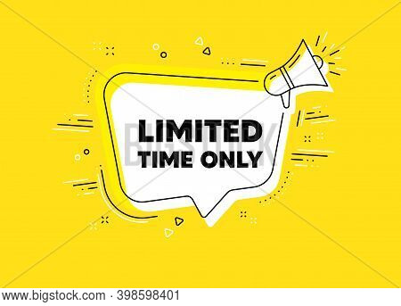 Limited Time Symbol. Megaphone Yellow Vector Banner. Special Offer Sign. Sale. Thought Speech Bubble