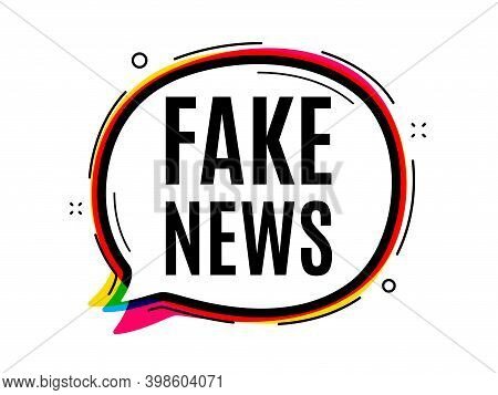 Fake News Symbol. Speech Bubble Vector Banner. Media Newspaper Sign. Daily Information. Thought Or D