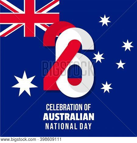 Typography Number Of 26 For 26 January When Celebrate Of Australia Day Design. Good Template For Aus