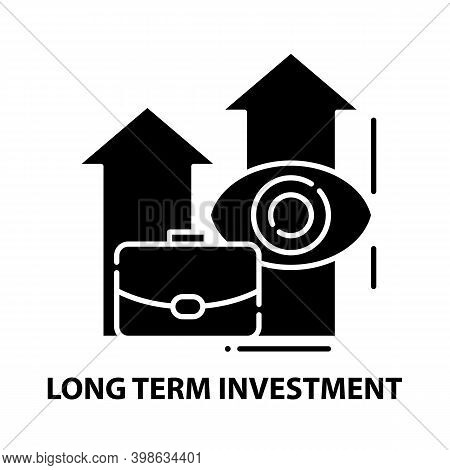 Long Term Investment Icon, Black Vector Sign With Editable Strokes, Concept Illustration