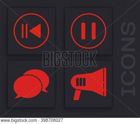 Set Megaphone, Rewind, Pause Button And Speech Bubble Chat Icon. Vector