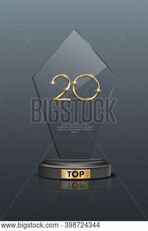 Top 20 Award Trophy. Glass Prize With Gold Number Twenty. Champion Glory In Competition Vector Illus
