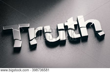 3d Illustration Of The Word Truth Broken Over Black Background. Concept Of Disinformation And Fake N