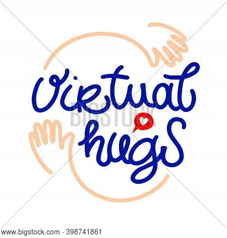 Virtual Hugs Line Icon, Vector Modern Lettering With Hugging Arms. Clipart Image Isolated On White B