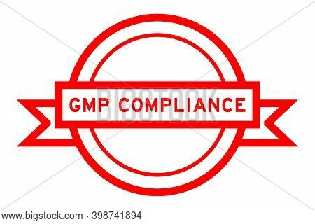 Round Vintage Label Banner In Red Color With Word Gmp (abbreviation Good Manufacturing Practice) On