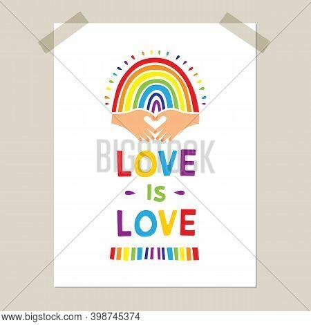 Rainbow Poster, Hand-drawn Rainbow And Heart-shaped Hands. Pride Flag, Lgbt Movement Emblem, Love Em
