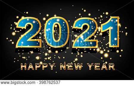 2021 Happy New Year Vector With Burst Glitter On Black Colour Background - Happy New Year 2021 Poste