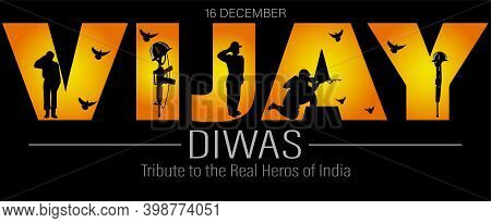 Vijay Diwas Which English Meaning Is Victory Day.