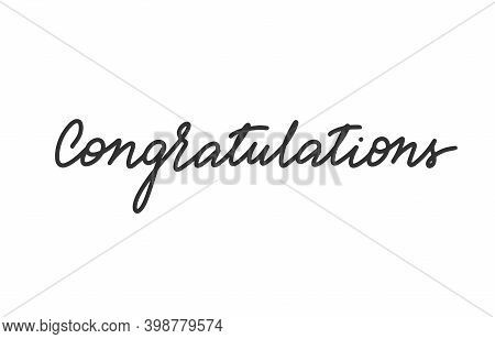 Congratulations Lettering For Greeting Card. Hand-drawn Phrase For Congratulation And Celebrating. T