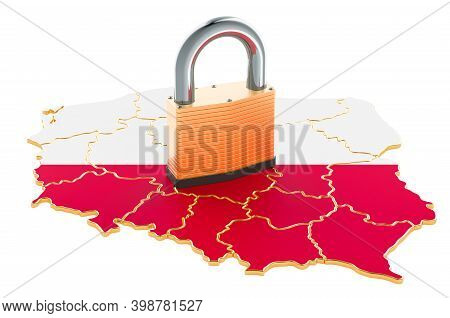 Lockdown In Poland. Padlock With Map, Border Protection Concept. 3d Rendering Isolated On White Back
