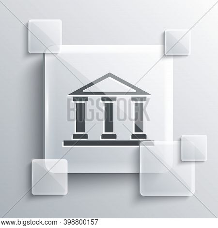 Grey Courthouse Building Icon Isolated On Grey Background. Building Bank Or Museum. Square Glass Pan