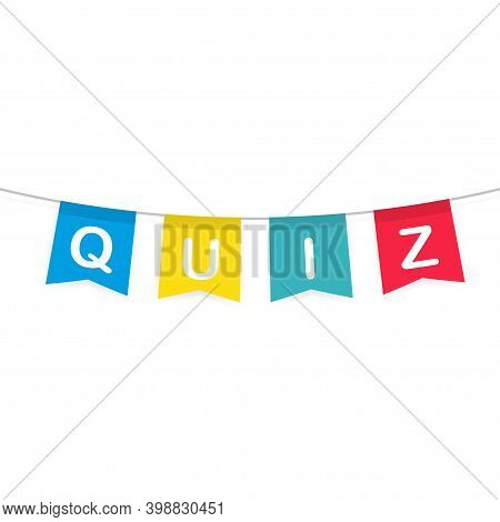 Quiz Banner. Question Competition. Colorful Flag On White Background.