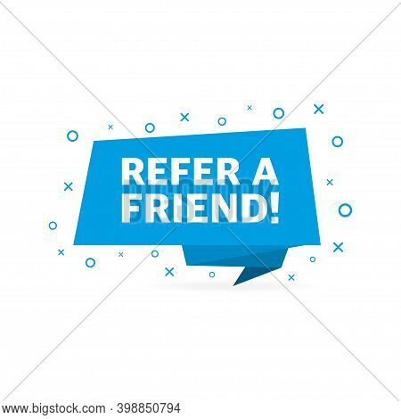 Refer A Friend Blue Banner On White Background.