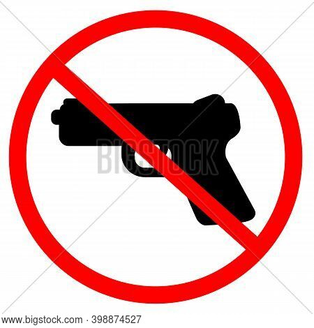 Gun Prohibition Sign Warning On White Background. Restricted Area Pistol Not Allowed. Red Prohibitio