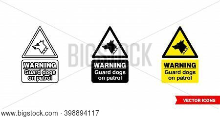 Warning Guard Dogs On Patrol Hazard Sign Icon Of 3 Types Color, Black And White, Outline. Isolated V