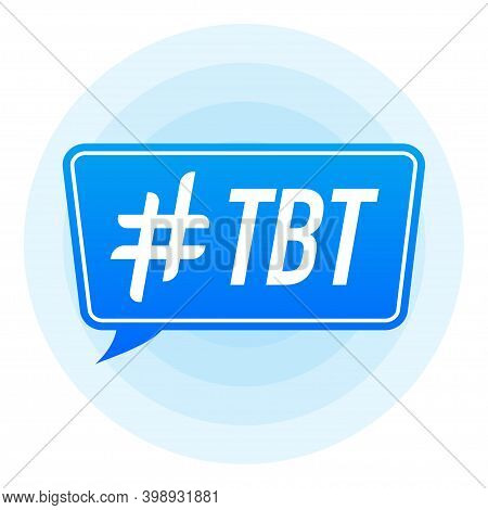 Hash Tag Lable. Tag Tbt On White Background. Vector Illustration.