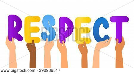 Respect Concept. Diverse Multiracial People Holding Letters In Their Hands. Isolated On White Backgr