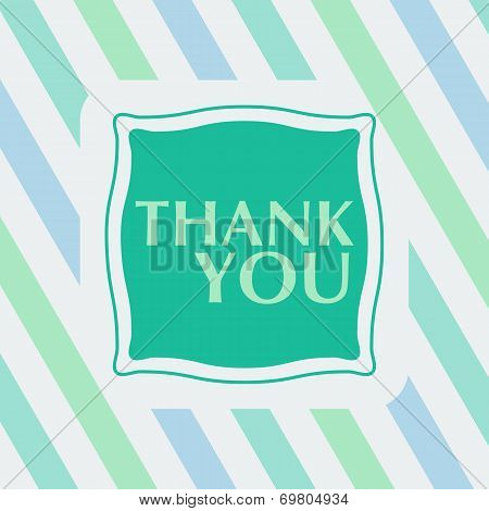 Thank You Note On The Striped Background.