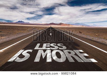 Less is More written on desert road