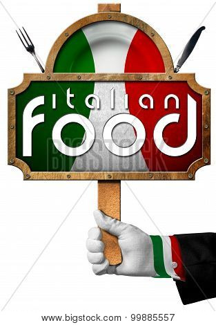 Italian Food - Sign With Hand Of Chef